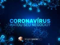 O Coronavírus matou o seu negócio? Transformação Digital